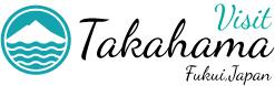 Visit Takahama Fukui, Japan